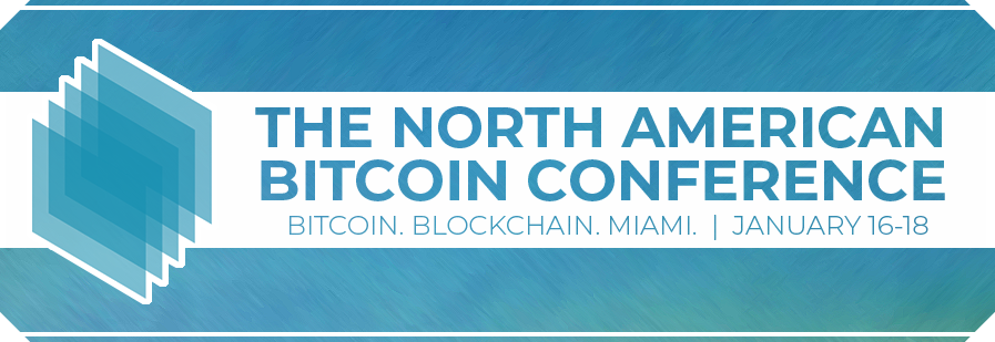 The North American Bitcoin Conference - CryptoCurrencyWire